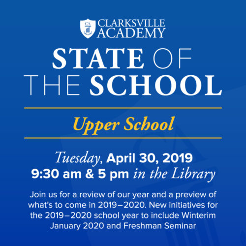 The State of the School - Upper School - Tuesday, April 30, 2019