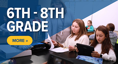 Sixth through Eighth Grade - Click here for information.